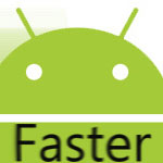 faster-androids