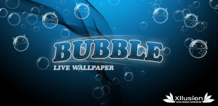 Bubble Live _Wallpaper