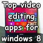 windows8_video editing_apps